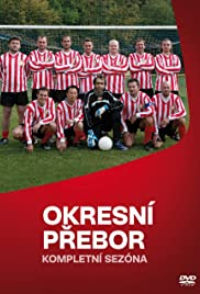 Okresni prebor Poster - TV Show Forum, Cast, Reviews