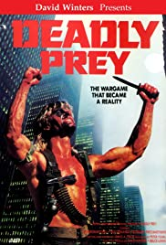 Deadly Prey(1987) Poster - Movie Forum, Cast, Reviews