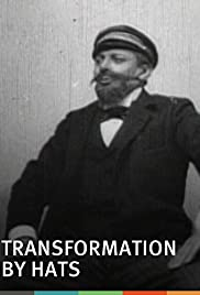 Transformation by Hats(1895) Poster - Movie Forum, Cast, Reviews