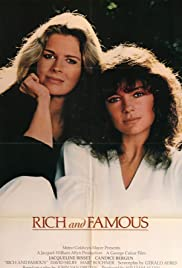 Rich and Famous (1981) Poster - Movie Forum, Cast, Reviews