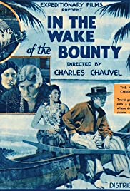 In the Wake of the Bounty (1933) Poster - Movie Forum, Cast, Reviews