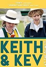 Keith and Kev