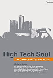High Tech Soul: The Creation of Techno Music (2006) Poster - Movie Forum, Cast, Reviews