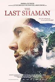 Oglądaj The Last Shaman (2016) Online za darmo
