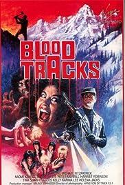 Blood Tracks Poster