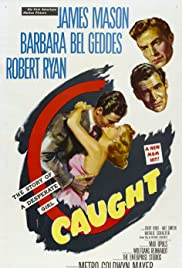 Caught (1949) Poster - Movie Forum, Cast, Reviews