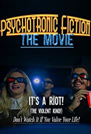 Psychotronic Fiction The Movie Poster
