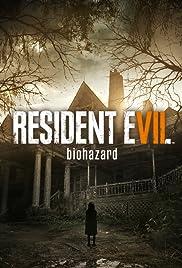 Resident Evil 7: Biohazard(2017) Poster - Movie Forum, Cast, Reviews