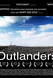 Outlanders (2007) Poster - Movie Forum, Cast, Reviews