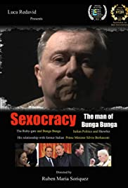 Sexocracy: The man of Bunga Bunga Poster
