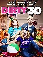 Dirty 30(2016)