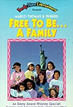 Free to Be... a Family