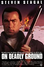 On Deadly Ground(1994)