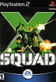 X-Squad Poster