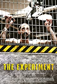 The Experiment (2010) Poster - Movie Forum, Cast, Reviews