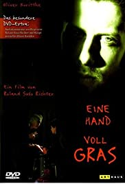 Eine Hand Voll Gras (2000) Poster - Movie Forum, Cast, Reviews