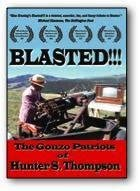 Image of Blasted!!! The Gonzo Patriots of Hunter S. Thompson