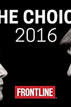 Image of Frontline: The Choice 2016