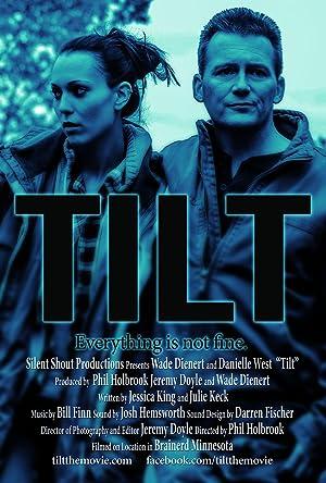 Tilt (2013)