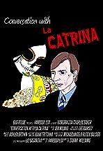 Conversation with La Catrina