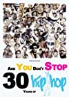 """And You Don't Stop: 30 Years of Hip-Hop"""