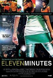 Eleven Minutes(2008) Poster - Movie Forum, Cast, Reviews
