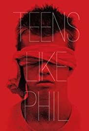 Teens Like Phil (2012) Poster - Movie Forum, Cast, Reviews