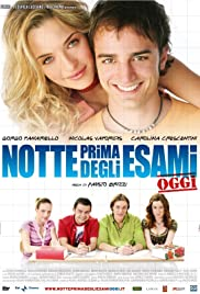 Notte prima degli esami - Oggi(2007) Poster - Movie Forum, Cast, Reviews