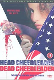Head Cheerleader Dead Cheerleader (2000) Poster - Movie Forum, Cast, Reviews
