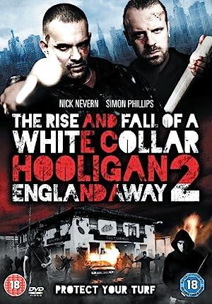 White Collar Hooligan 2 England Away (2013)