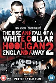 The Rise and Fall of a White Collar Hooligan 2 Poster