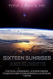 Sixteen Sunrises & Sunsets Poster
