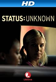 Status: Unknown (2014) Poster - Movie Forum, Cast, Reviews