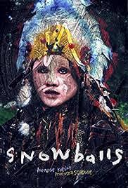 Snowballs Poster