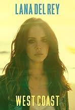 Lana Del Rey: West Coast