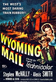 Wyoming Mail (1950) Poster - Movie Forum, Cast, Reviews