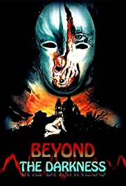 Beyond the Darkness (1979) Poster - Movie Forum, Cast, Reviews
