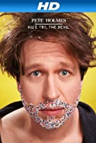 Image of Pete Holmes: Nice Try, the Devil!