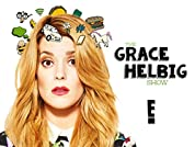 The Grace Helbig Show - Season 1 poster