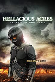 Hellacious Acres: The Case of John Glass Poster