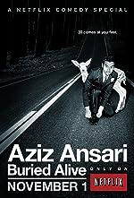 Aziz Ansari Buried Alive(1970)