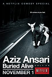 Aziz Ansari: Buried Alive (2013) Poster - TV Show Forum, Cast, Reviews