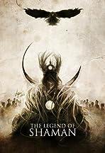 The Legend of Shaman