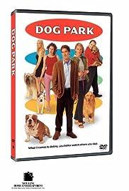 Dog Park(1998) Poster - Movie Forum, Cast, Reviews
