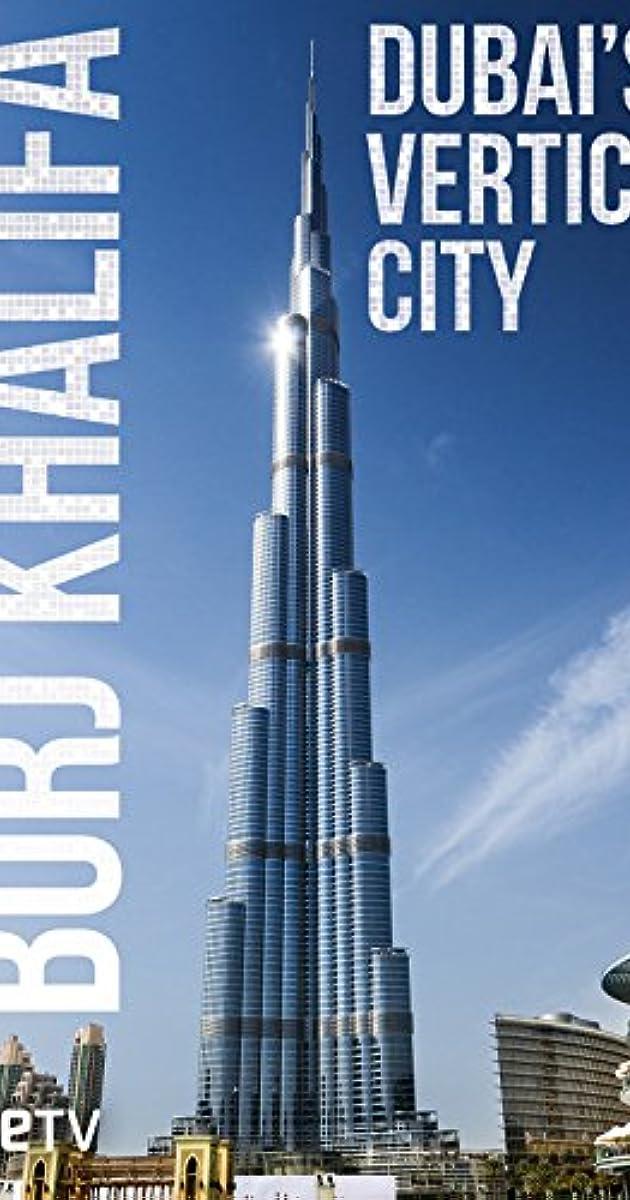 Burj Khalifa: Dubai's Vertical - 82.7KB