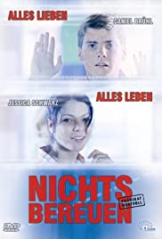 Nichts bereuen (2001) Poster - Movie Forum, Cast, Reviews