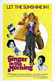 Ginger in the Morning (1974) Poster - Movie Forum, Cast, Reviews