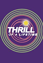 Thrill of a Lifetime Poster