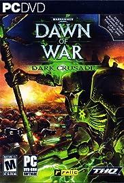 Warhammer 40,000: Dawn of War - Dark Crusade(2006) Poster - Movie Forum, Cast, Reviews