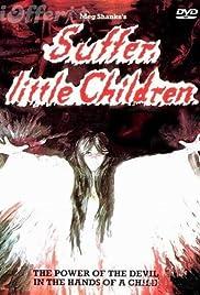 Suffer, Little Children Poster